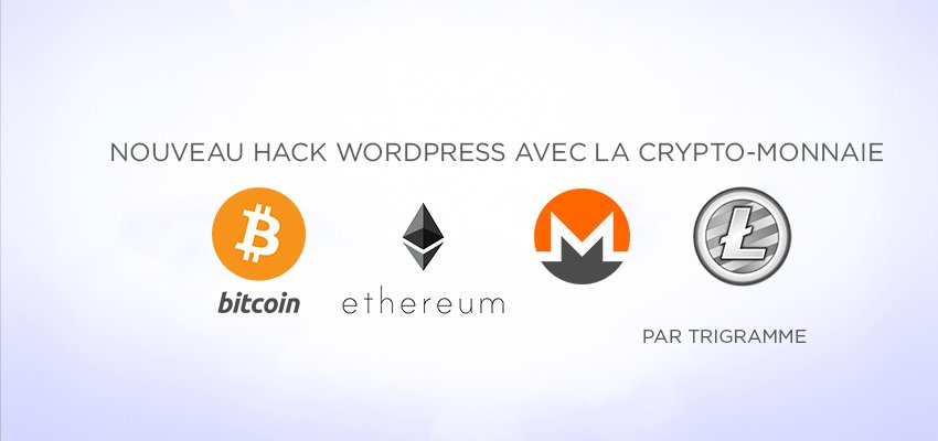 Nouveau hack WordPress avec l'extraction de la crypto-monnaie